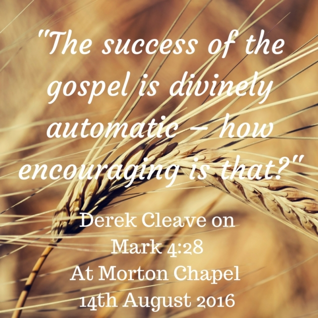 The success of the gospel is divinely automatic – how encouraging is that?